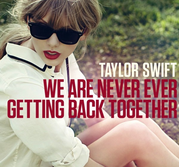 We are never get back together